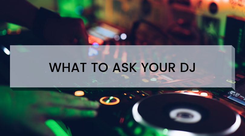 11 Questions to Ask Your Wedding DJ