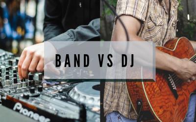 Band vs. DJ